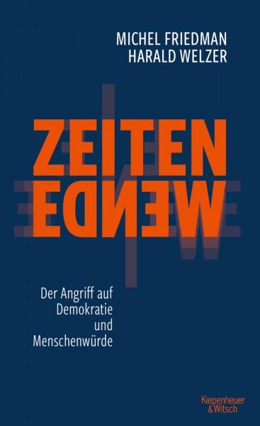Michel Friedman / Harald Welzer: Zeitenwende