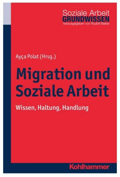 Ayça Polat (Hg.): Migration und Soziale Arbeit