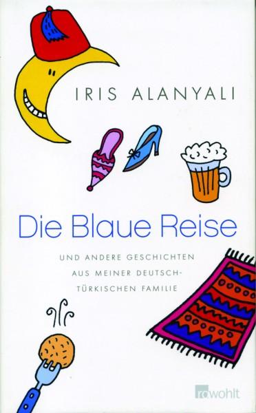 Alanyali: Die Blaue Reise