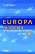 Gaddum: Europa verstehen