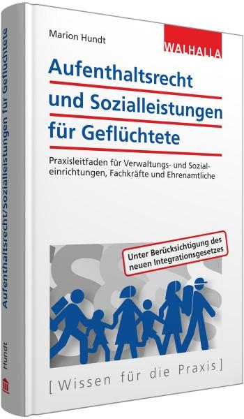 Aufenthaltsrecht und Sozialleistungen