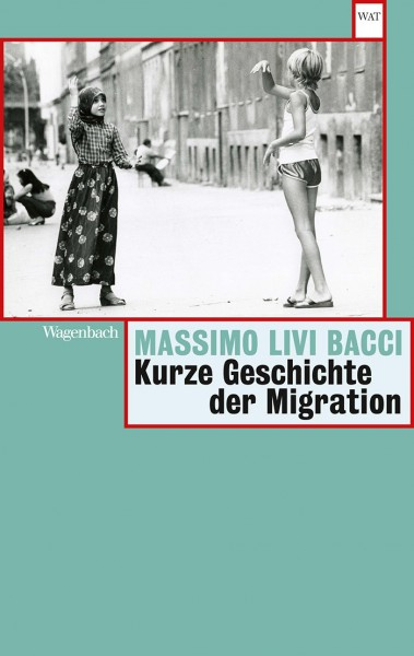 Massimo Livi Bacci: Kurze Geschichte der Migration