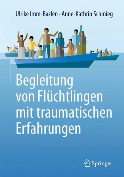 Begleitung von Flüchtlingen mit traumat. Erfahrungen