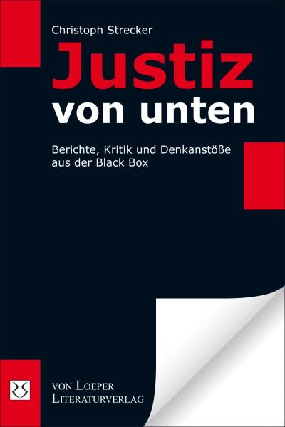 Christoph Strecker: Justiz von unten
