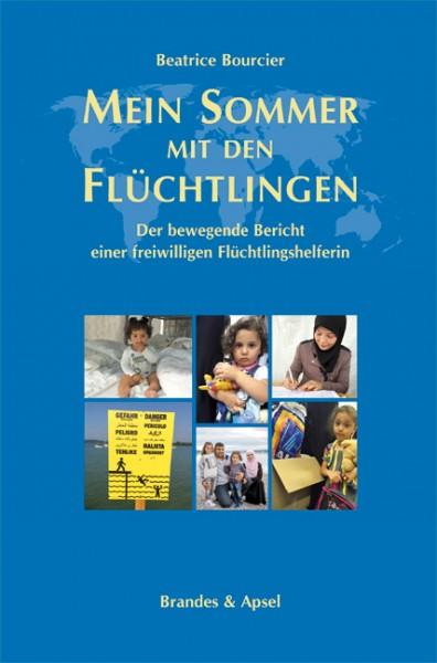 Bourcier: Mein Sommer mit den Flüchtlingen