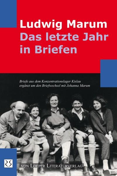 Ludwig Marum: Das letzte Jahr in Briefen