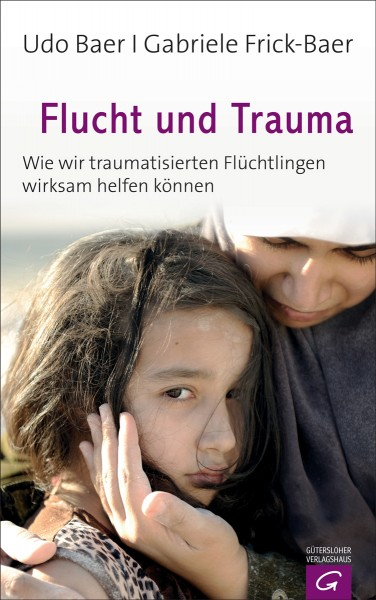 Udo Baer u.a.: Flucht und Trauma