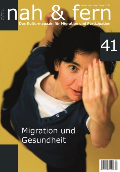 nah & fern 41: Migration und Gesundheit