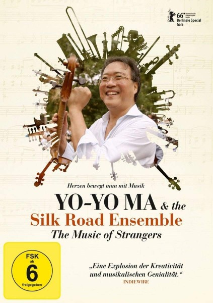 The Silk Road Ensemble: The Music of Strangers