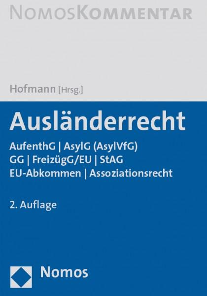 Rainer M. Hofmann (Hg.): Ausländerrecht