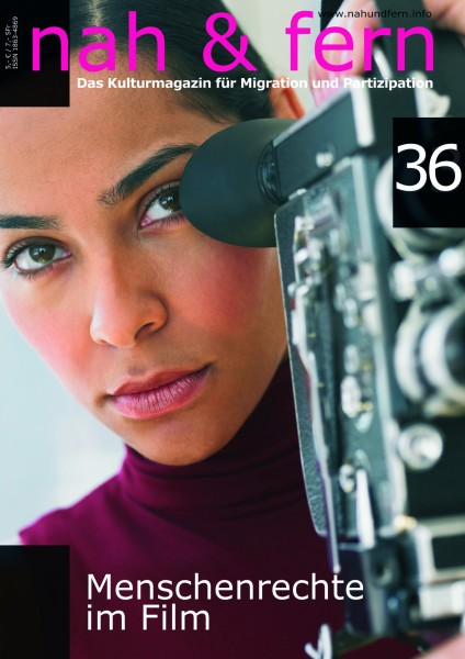 nah & fern 36: Menschenrechte im Film