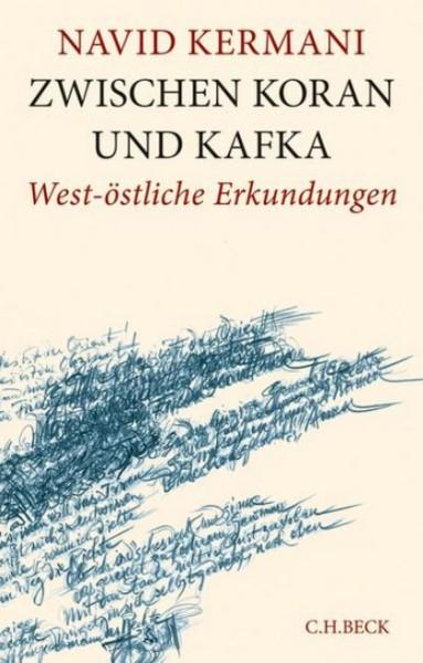 Navid Kermani: Zwischen Koran und Kafka