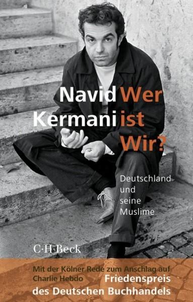 Navid Kermani: Wer ist wir?