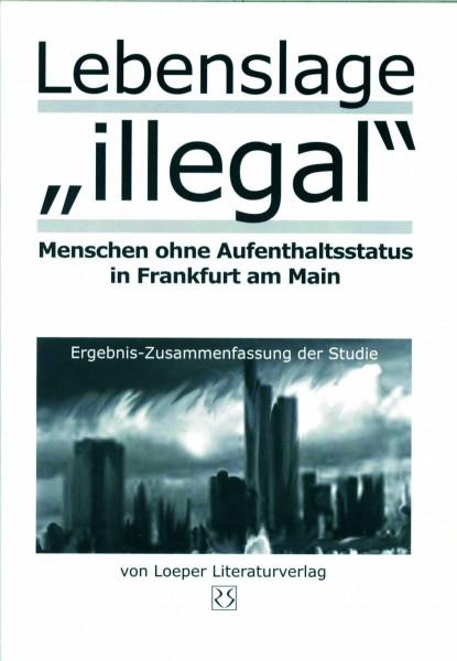 """Wolfgang Krieger u.a.: Lebenslage """"illegal"""" (Zsfg.)"""