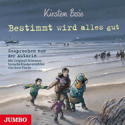 Kirsten Boie: Bestimmt wird alles gut (Hörbuch)