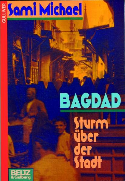 Michael: Bagdad - Sturm über der Stadt