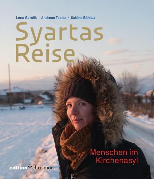 Lena Gorelik u.a.: Syartas Reise
