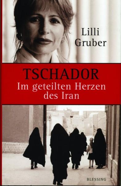 Gruber: Im geteilten Herzen des Iran