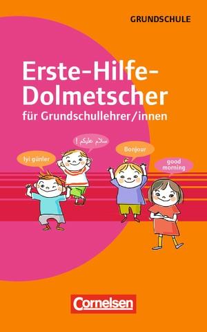 Erste-Hilfe-Dolmetscher für Grundschullehrer/innen