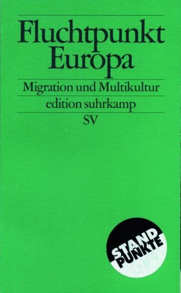 Fischer (Hrsg): Fluchtpunkt Europa