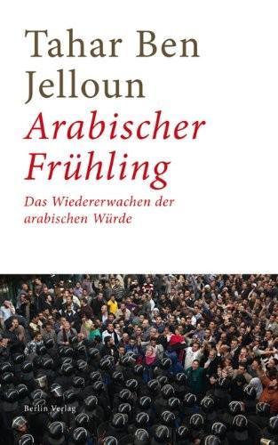 Jelloun: Arabischer Frühling