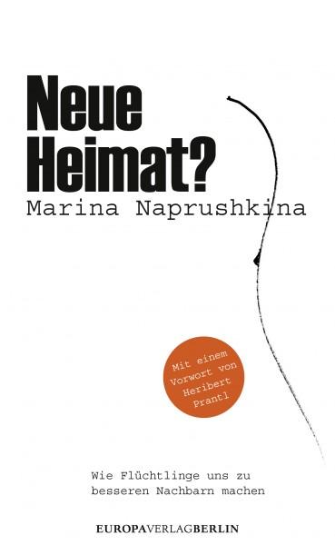 Marina Naprushkina: Neue Heimat?
