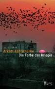 Babtschenko: Die Farbe des Krieges