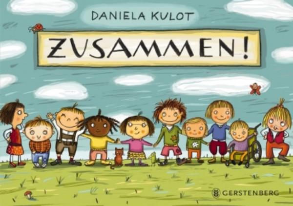 Daniela Kulot: Zusammen!