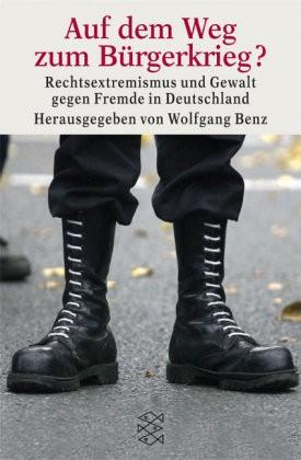 Benz (Hg.): Auf dem Weg zum Bürgerkrieg?