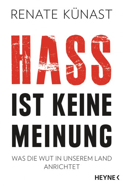 Renate Künast: Hass ist keine Meinung
