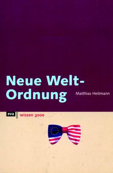 Heitmann: Neue Weltordnung