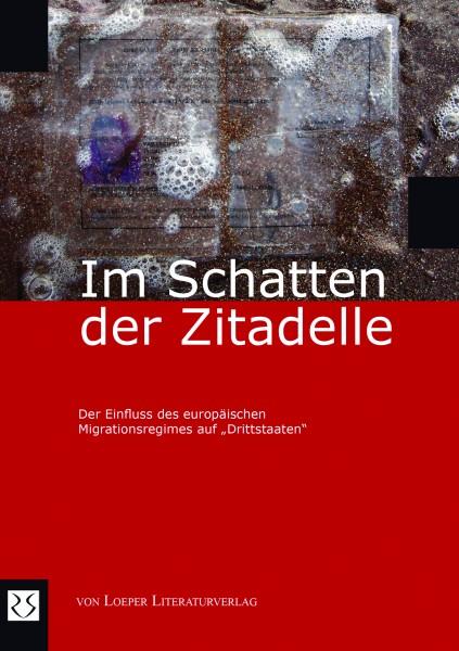 PRO ASYL u.a. (Hg.): Im Schatten der Zitadelle
