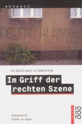 Schröder: Im Griff der rechten Szene