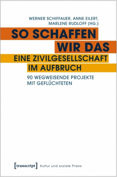 Werner Schiffauer u.a. (Hg.): So schaffen wir das