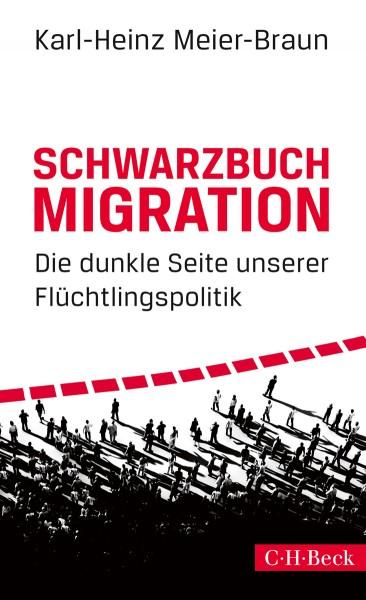 Karl-Heinz Meier-Braun: Schwarzbuch Migration