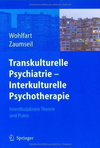 Transkult. Psychiatrie - Interkult. Psychotherapie