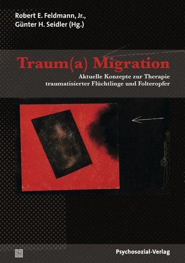 Robert E. Feldmann u.a. (Hg.): Traum(a) Migration
